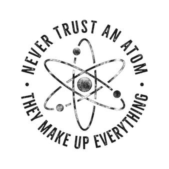 Illustrazione di scienza vintage per magliette, frase di citazione di poster.