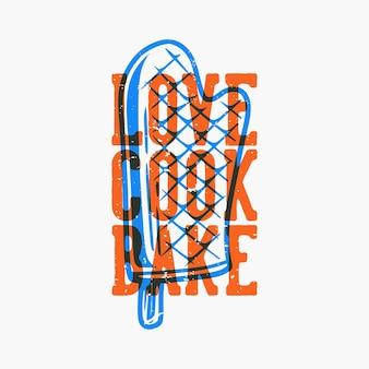 Slogan vintage tipografia amore cuoco cuocere