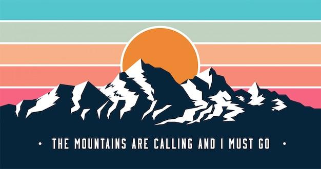 Banner di montagne in stile vintage con le montagne stanno chiamando e devo andare didascalia.