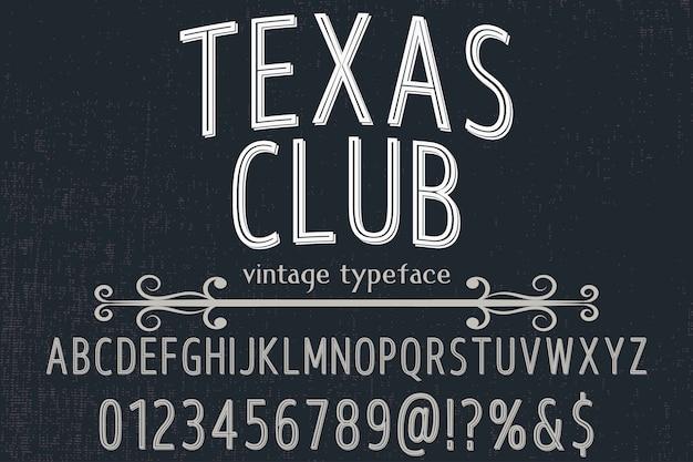 Carattere tipografico vintage in stile grafico alfabetico texas club