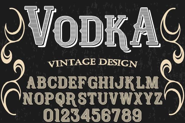 Vodka grafica stile vintage carattere