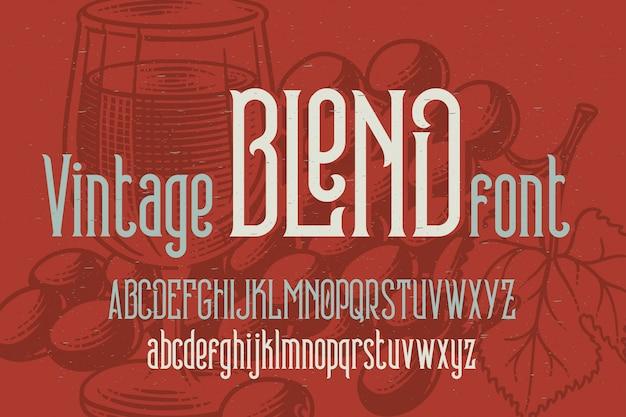 Carattere tipografico vettoriale vintage con sfondo di uva
