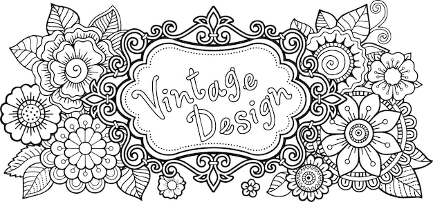 Vignetta vintage e fiori decorativi doodle illustrazione per libro da colorare