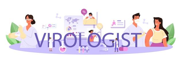 Intestazione tipografica del virologo. lo scienziato studia virus e batteri in un laboratorio. ricercatore di epidemie che lavora con le malattie infettive. sviluppo del vaccino. illustrazione vettoriale piatta