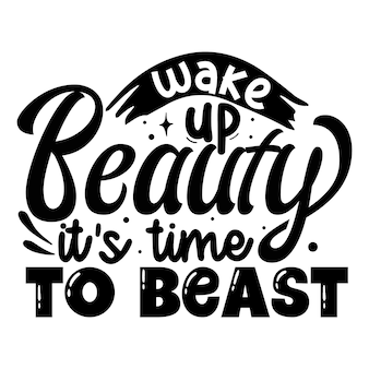 Sveglia la bellezza è tempo di bestia elemento tipografico unico design vettoriale premium