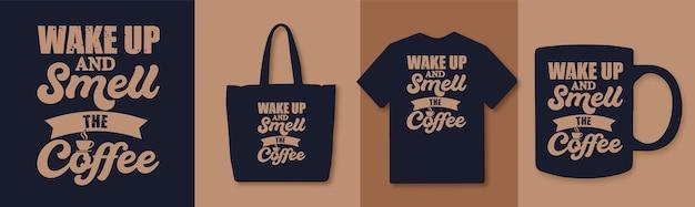 Svegliati e annusa il design delle citazioni della tipografia del caffè