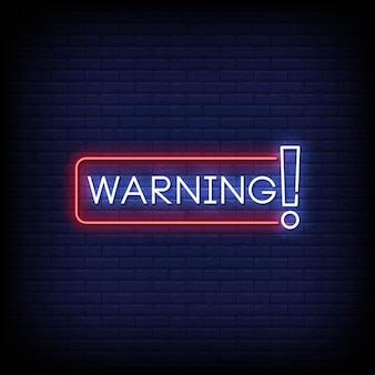 Avvertenza insegne al neon stile testo