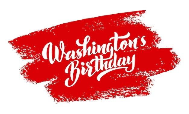 Iscrizione di vettore di compleanno di washington di happy presidents day disegnato a mano negli stati uniti