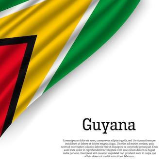 Sventolando la bandiera della guyana su bianco