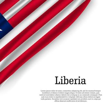 Sventolando la bandiera della liberia su bianco