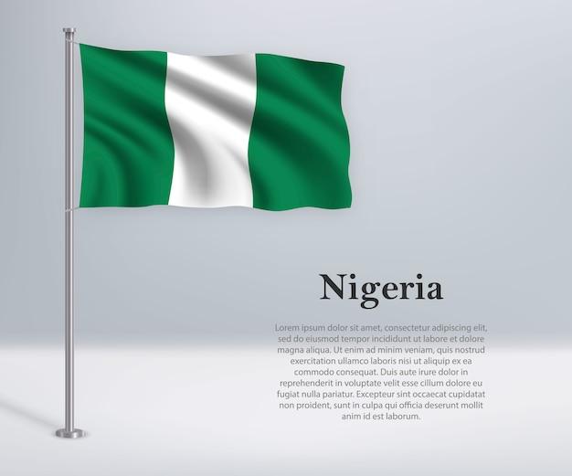 Sventolando la bandiera della nigeria sul pennone