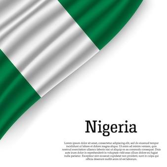 Sventolando la bandiera della nigeria su bianco