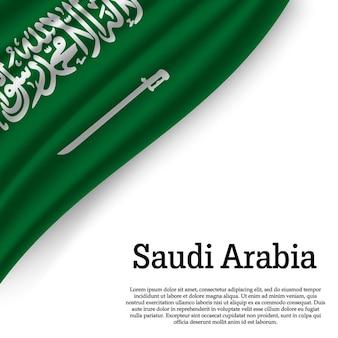 Sventolando la bandiera dell'arabia saudita su bianco