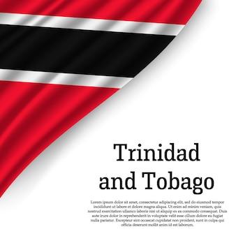 Sventolando la bandiera di trinidad e tobago su bianco