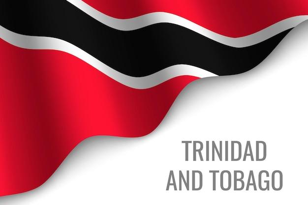 Sventolando la bandiera di trinidad e tobago.
