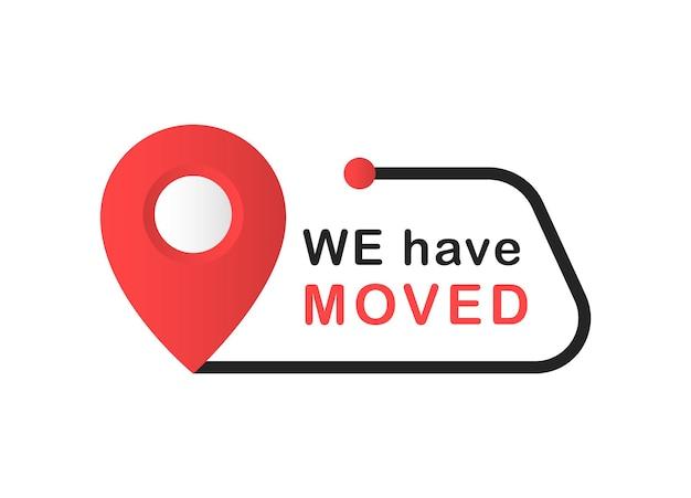 Ci siamo trasferiti indirizzo cambiato logotipo piatto semplice