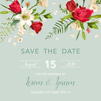Carta di invito a nozze con sfondo di fiori di giglio e rose. salva la data