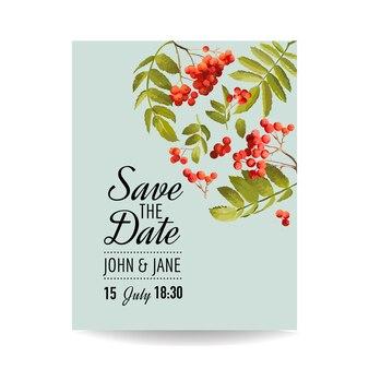 Modello di invito a nozze. scheda floreale save the date con bacche di sorbo. decorazione per la celebrazione della festa di matrimonio