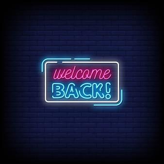 Bentornato testo di insegne al neon