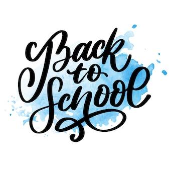 Bentornati a scuola lettering pennello a mano