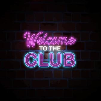 Benvenuto all'illustrazione dell'insegna al neon del club