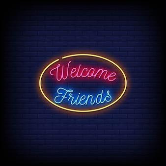 Benvenuti amici insegne al neon in stile testo
