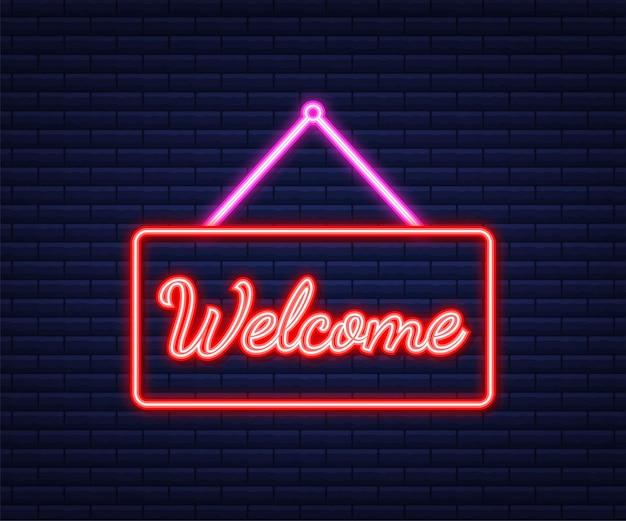 Cartello da appendere di benvenuto. segno per porta. icona al neon. illustrazione vettoriale.