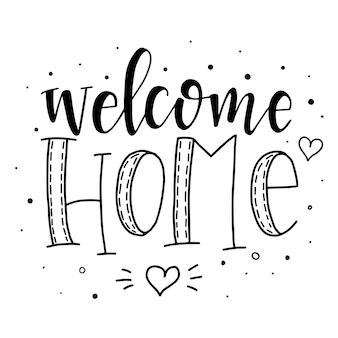 Benvenuti a casa poster di tipografia disegnati a mano. frase scritta concettuale casa e famiglia, disegno calligrafico con lettere a mano. lettering.