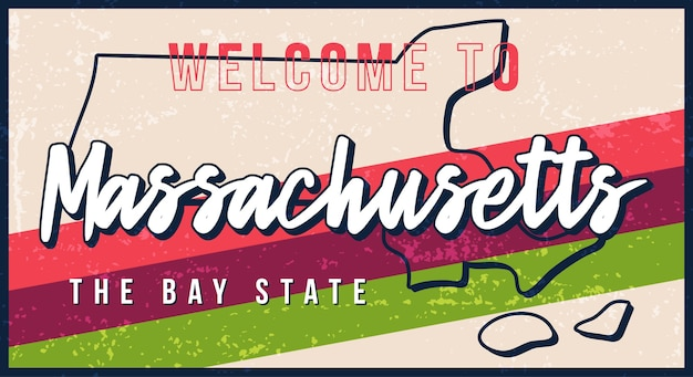 Benvenuti al segno di metallo arrugginito vintage del massachusetts. mappa di stato in stile grunge con scritte disegnate a mano di tipografia.