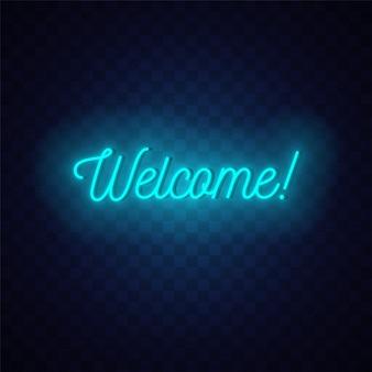 Insegna al neon di benvenuto. testo incandescente su sfondo scuro.