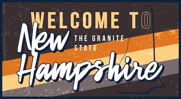 Benvenuti a new hampshire vintage segno di metallo arrugginito. mappa di stato in stile grunge con scritte disegnate a mano di tipografia.