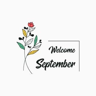 Benvenuto a settembre con il design del modello di illustrazione dei fiori