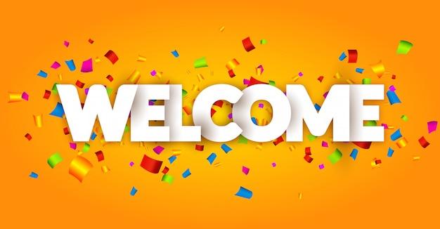Lettere di segno di benvenuto con sfondo di coriandoli. celebrazione saluto illustrazione di vacanza. decorazione di coriandoli banner