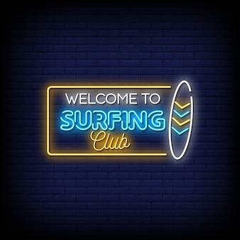 Benvenuto alle insegne al neon del surfing club