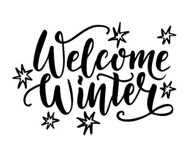 Benvenuto inverno. lettere di calligrafia a mano. illustrazione vettoriale. come modello per cartolina, stampa, banner web, poster. ottimo per social media, scrapbooking, biglietti di auguri, banner.