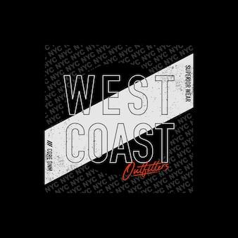 Illustrazione vettoriale di tipografia di progettazione della maglietta della costa occidentale vettore premium
