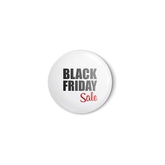 Perno pulsante bianco lucido e brillante a forma di cerchio con testo vendita venerdì nero. isolato realistico su sfondo bianco con pulsante pin per pubblicità e promo.
