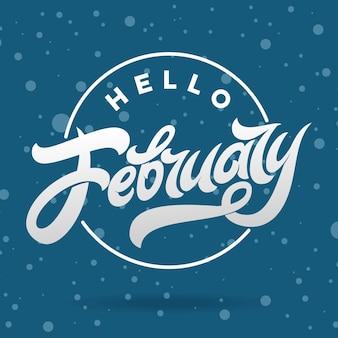 Lettere bianche ciao febbraio su sfondo blu con neve che cade.