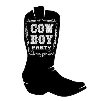 Festa del selvaggio west. stivale da cowboy con scritte. elemento di design per poster, t-shirt, emblema, segno.