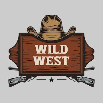 Tavola di legno del selvaggio west con cappello da cowboy e pistole