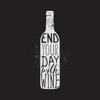 Design tipografico vino, design abbigliamento, stampa t-shirt. termina la giornata con la citazione del vino.