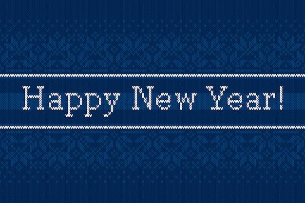 Reticolo di lavoro a maglia di vacanza invernale con fiocchi di neve e testo di saluto felice anno nuovo. sfondo a maglia senza soluzione di continuità
