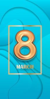 Volantino o cartolina d'auguri dell'insegna di celebrazione di festa del giorno 8 marzo delle donne con l'illustrazione verticale numero otto dorato