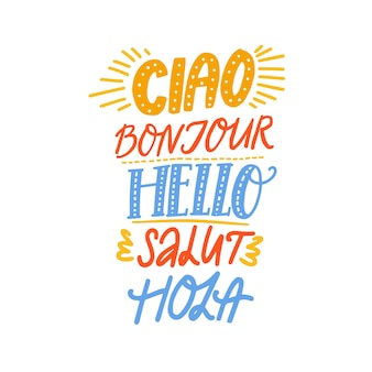 Parola ciao in diverse lingue europee su sfondo bianco parole scritte a mano per poster design