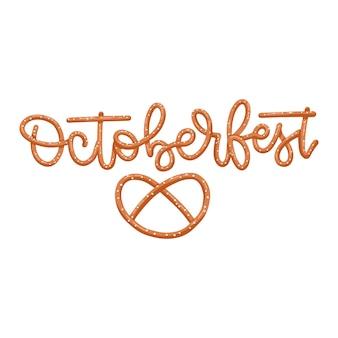 Parola octoberfest fatta di pretzel snack font simbolo cibo lettering citazione tradizionale pasto tedesco piatto...