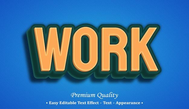 Lavora con effetto stile testo modificabile 3d