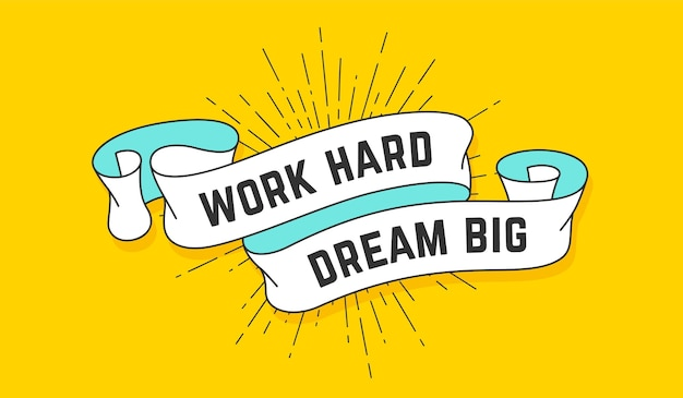 Lavora duro sogna in grande. nastro vintage con testo work hard dream big.