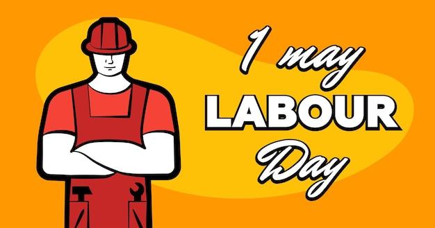 L'uomo dell'operaio con il casco da costruzione rosso e l'iscrizione felice festa del lavoro può poster di biglietti di auguri o