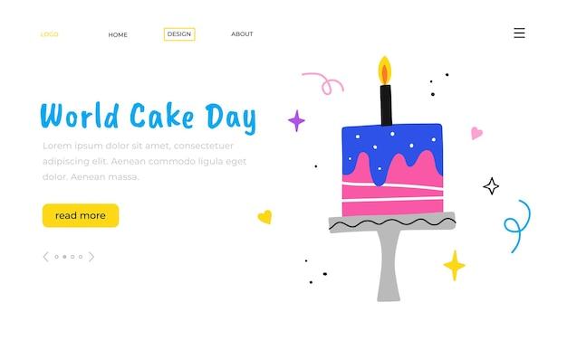 Giornata mondiale della torta. modello di pagina di destinazione. torta di compleanno disegnata a mano con candela.