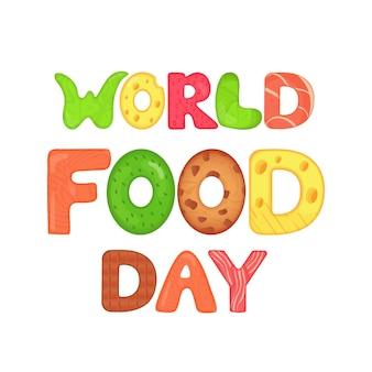 Iscrizione nutrizionale delle lettere commestibili della giornata mondiale dell'alimentazione